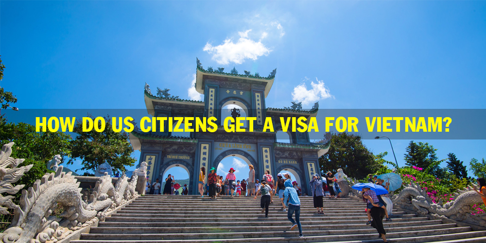 How do US citizens get a visa for Vietnam?